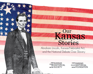 Our Kansas Stories - Abraham Lincoln