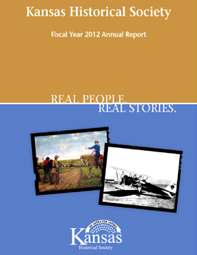 Kansas Historical Society  Fiscal Year 2012 Annual Report