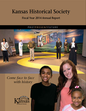 Kansas Historical Society  Fiscal Year 2014 Annual Report