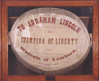 Banner presented to Abraham Lincoln by students of Lombard 