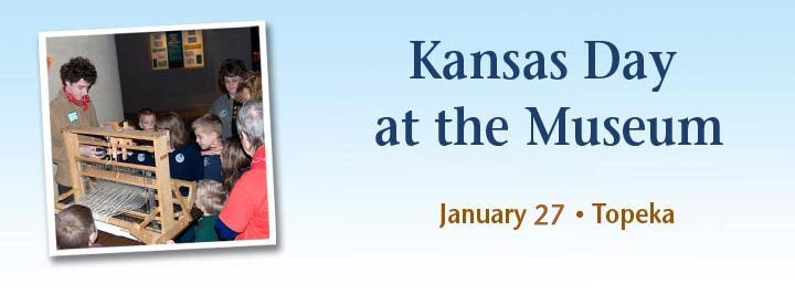 Kansas Day at the Museum