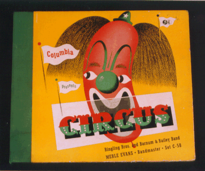 Record album of circus music conduted by Merle Evans.