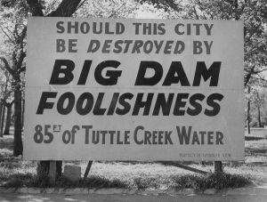 Sign protesting Tuttle Creek dam at Randolph, 1955.