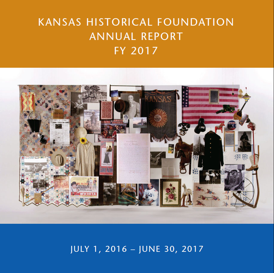 Kansas Historical Foundation  Fiscal Year 2017 Annual Report