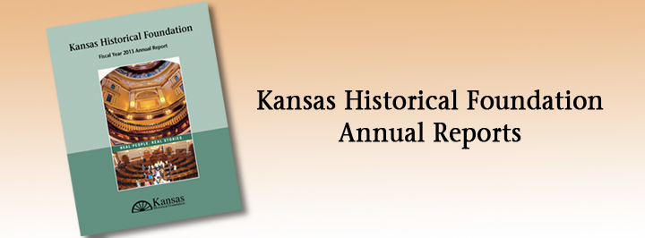 Kansas Historical Foundation annual reports