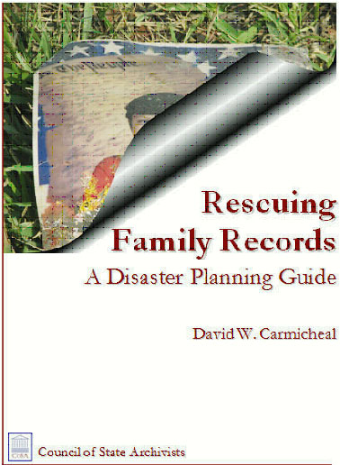 Rescuing Family Records: A Disaster Planning Guide