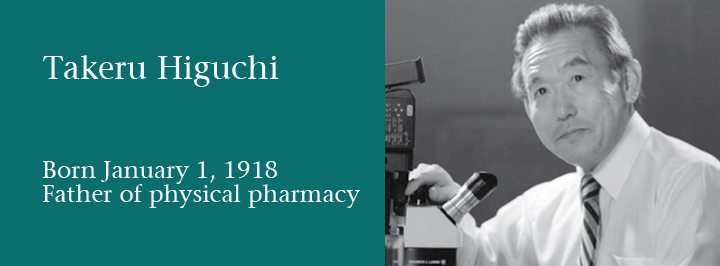 Takeru Higuchi, father of physical pharmacy