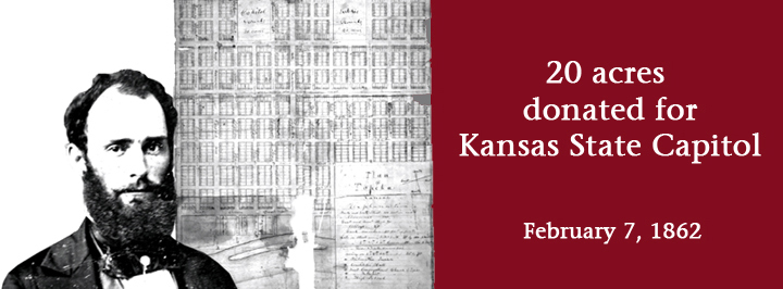 Cyrus K. Holliday donated 20 acres of land on February 7, 1862, for the Kansas State Capitol