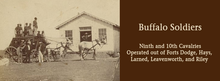 Buffalo Soldiers served in the Ninth and 10th cavalries and operated from several Kansas forts