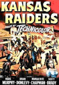Kansas Raiders starring Audie Murphy