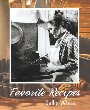 Recipes from Sallie White