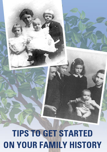Getting started on your family history