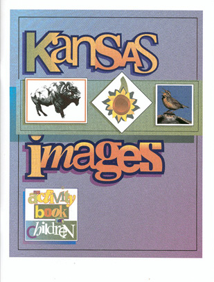 Kansas Images: An Activity Book for Children