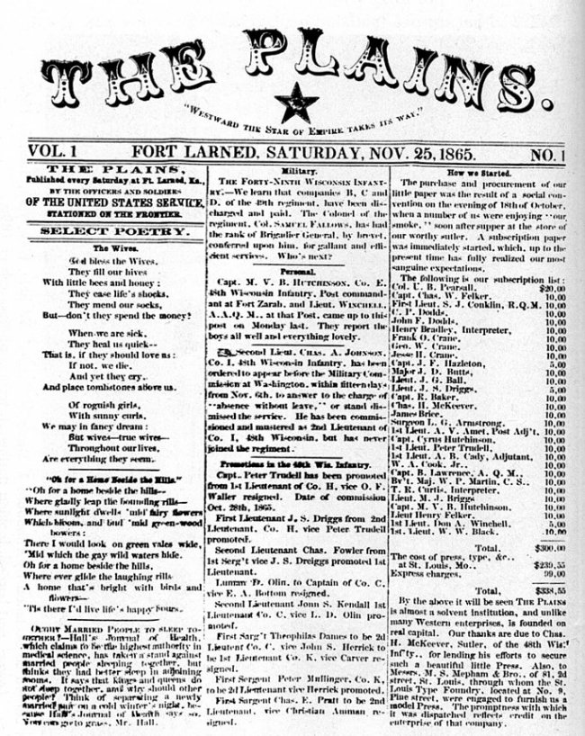 The Plains Newspaper Volume 1 Number 1 Fort Larned Saturday November 25 1865