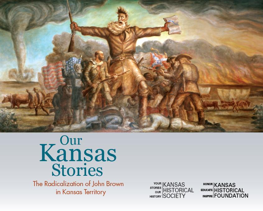 Our Kansas Stories: The Radicalization of John Brown
