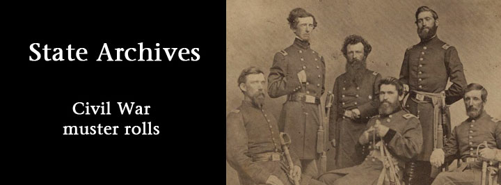 State Archives Civil War muster rolls