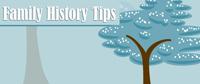 Family History Tips