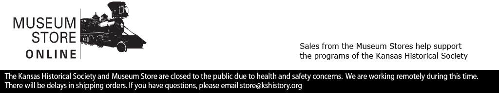 Museum Store Online, Kansas Historical Foundation