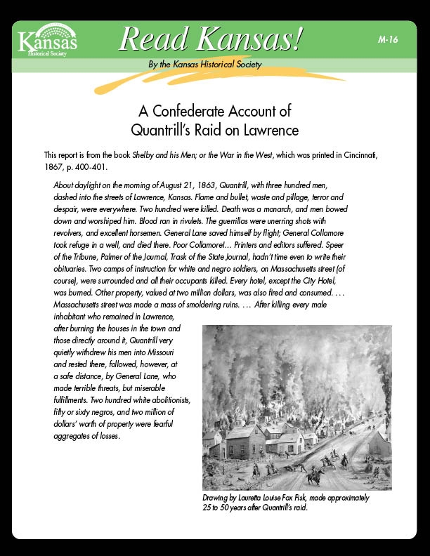 M-16 A Confederate Account of Quantrill's Raid on Lawrence