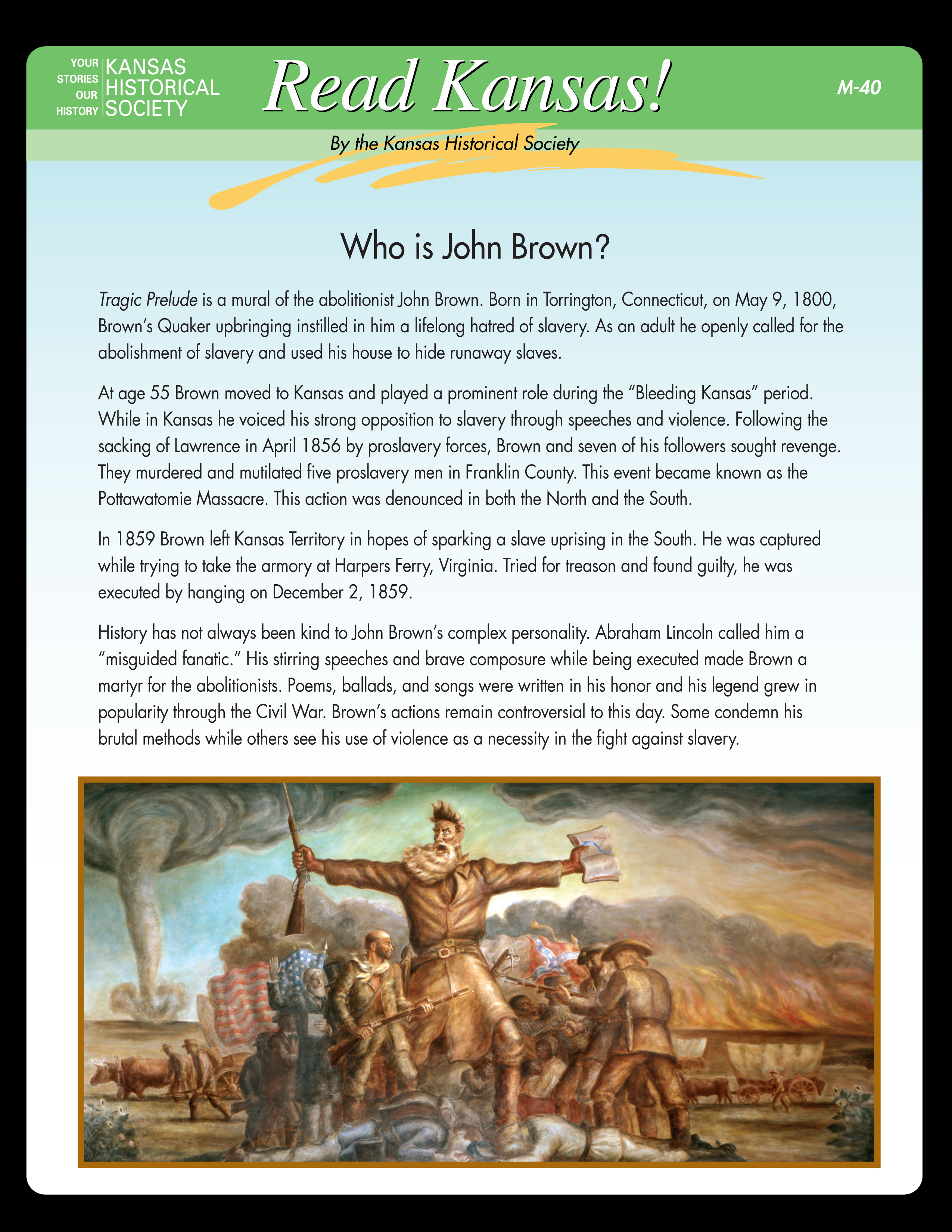 Read Kansas!: M-40 Who Was John Brown?